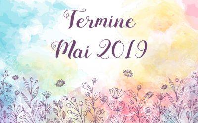 Termine Mai 2019